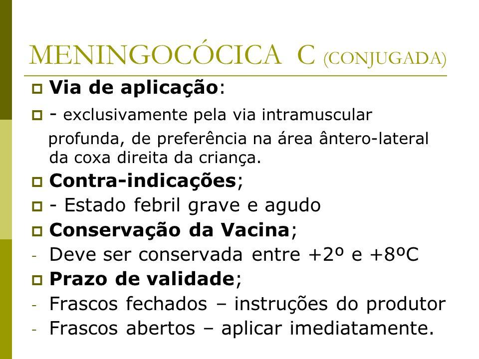 MENINGOCÓCICA C (CONJUGADA)