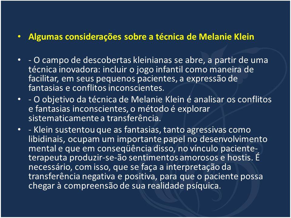 Algumas considerações sobre a técnica de Melanie Klein