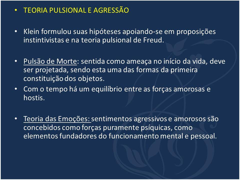 TEORIA PULSIONAL E AGRESSÃO