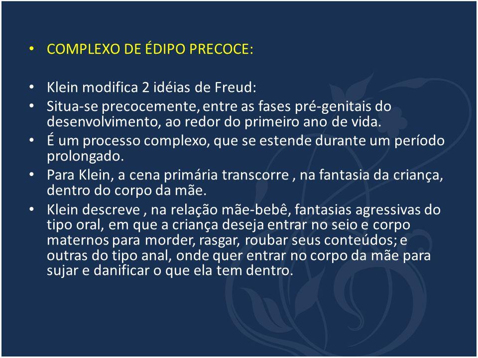 COMPLEXO DE ÉDIPO PRECOCE: