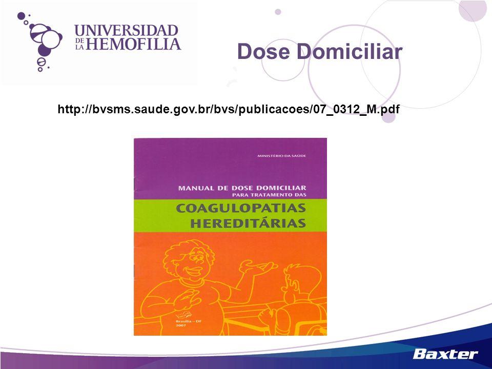 Dose Domiciliar http://bvsms.saude.gov.br/bvs/publicacoes/07_0312_M.pdf