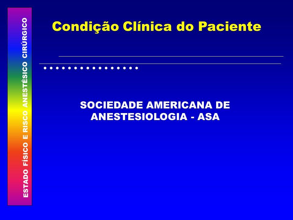 SOCIEDADE AMERICANA DE ANESTESIOLOGIA - ASA