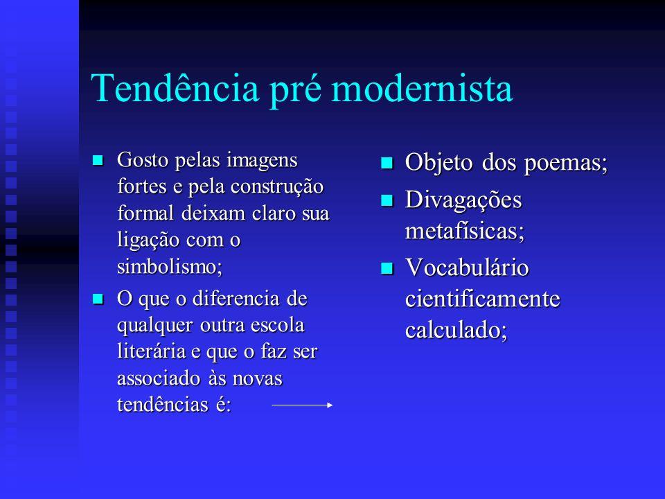 Tendência pré modernista