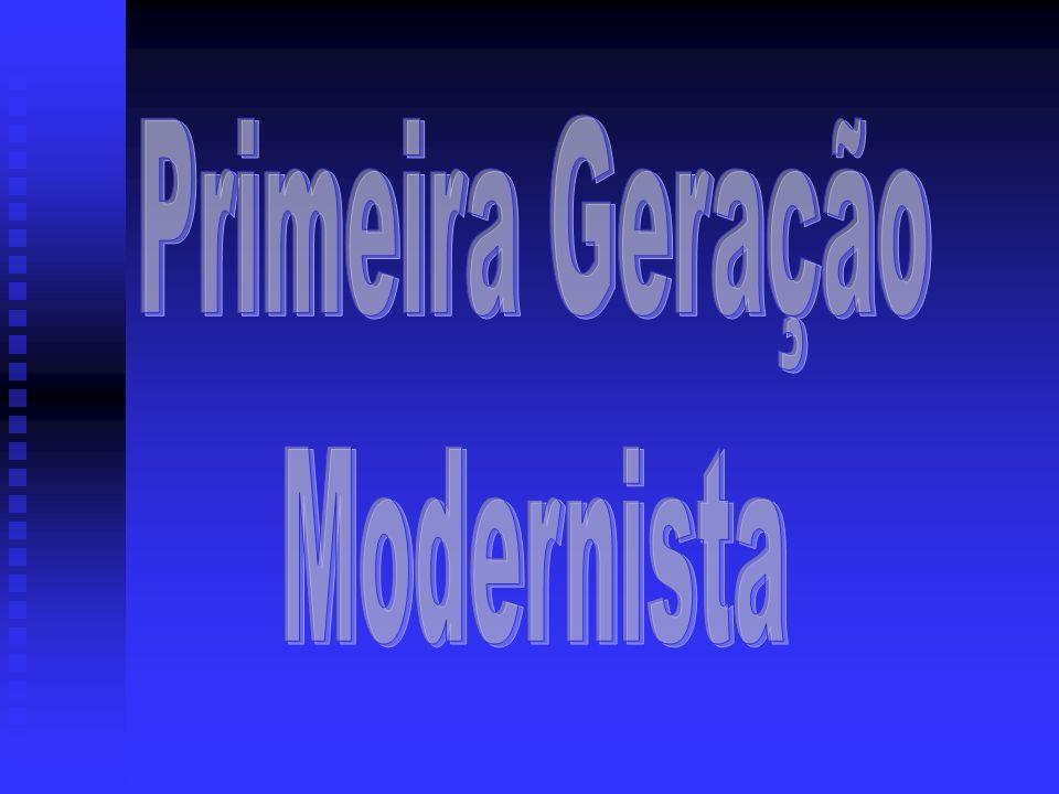 Primeira Geração Modernista