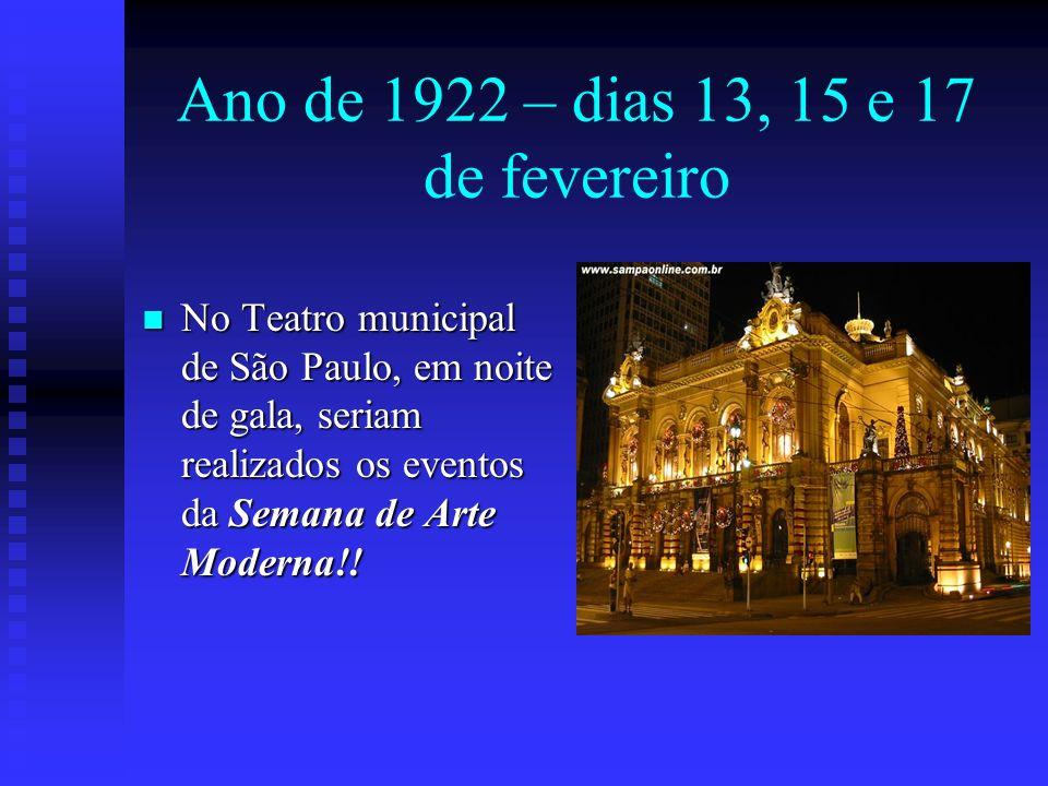 Ano de 1922 – dias 13, 15 e 17 de fevereiro