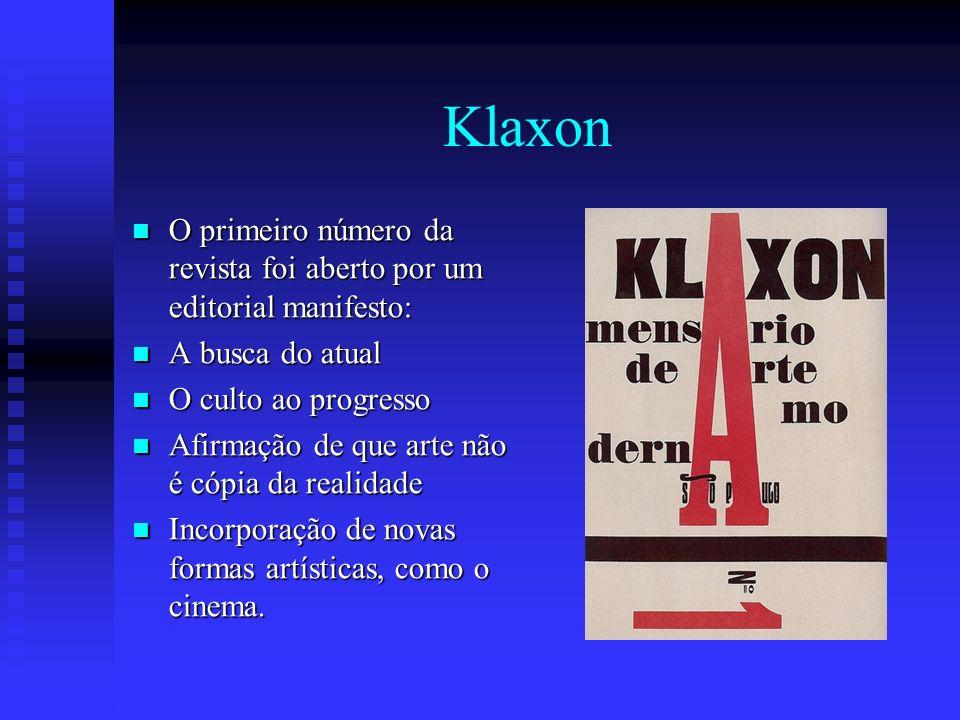 Klaxon O primeiro número da revista foi aberto por um editorial manifesto: A busca do atual. O culto ao progresso.