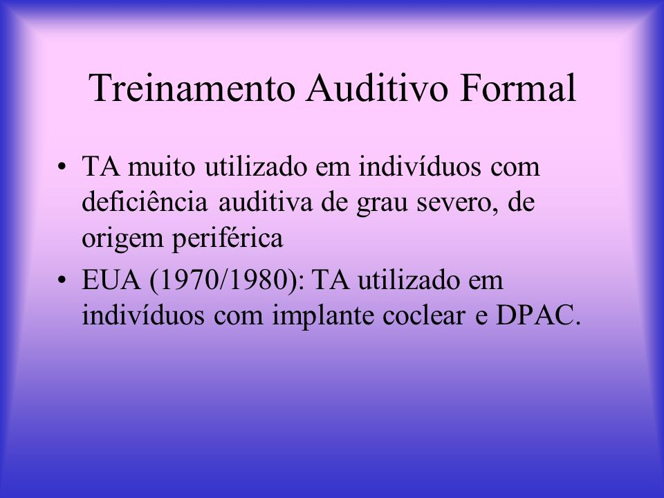 Treinamento Auditivo Formal