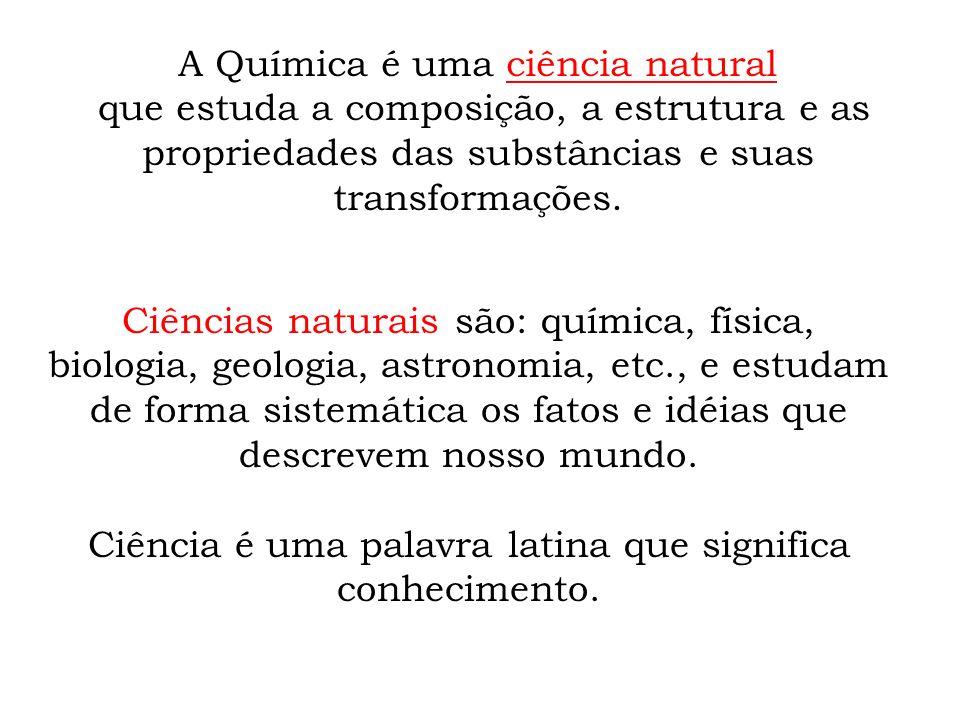 A Química é uma ciência natural