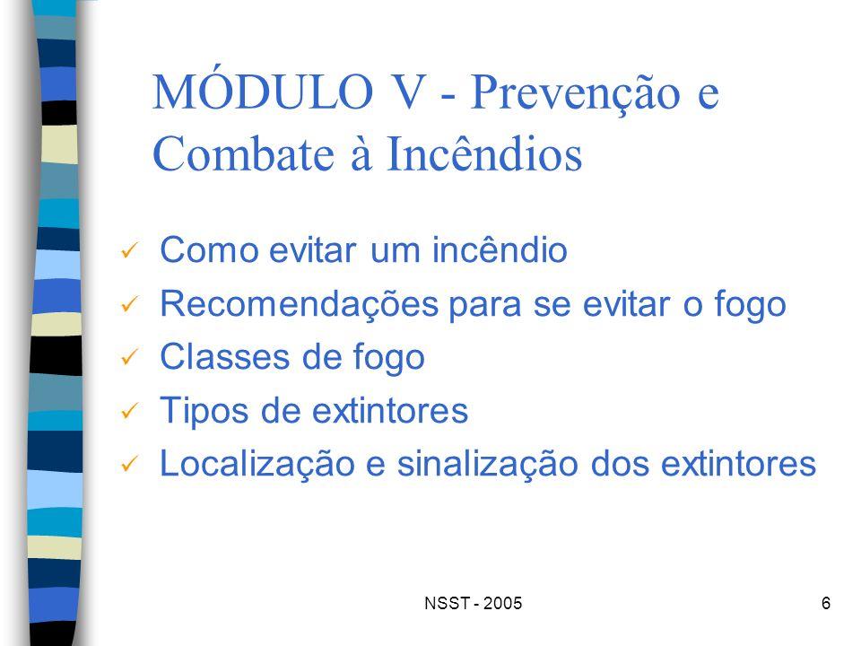 MÓDULO V - Prevenção e Combate à Incêndios
