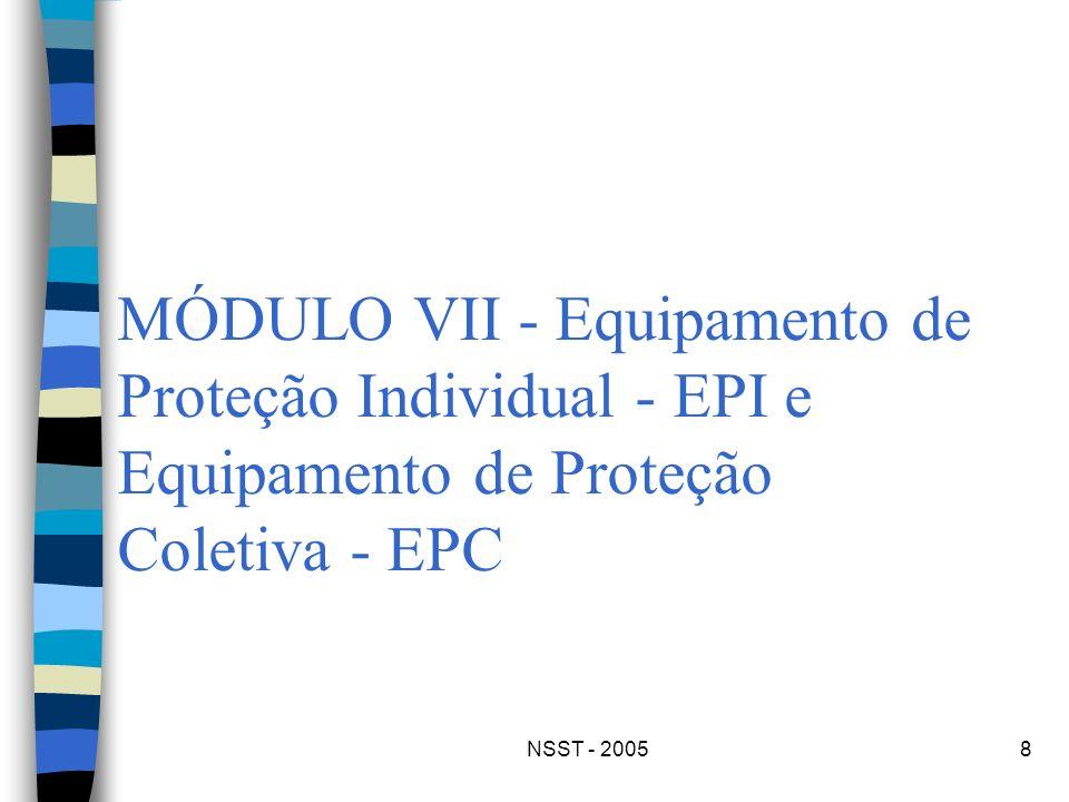 MÓDULO VII - Equipamento de Proteção Individual - EPI e Equipamento de Proteção Coletiva - EPC