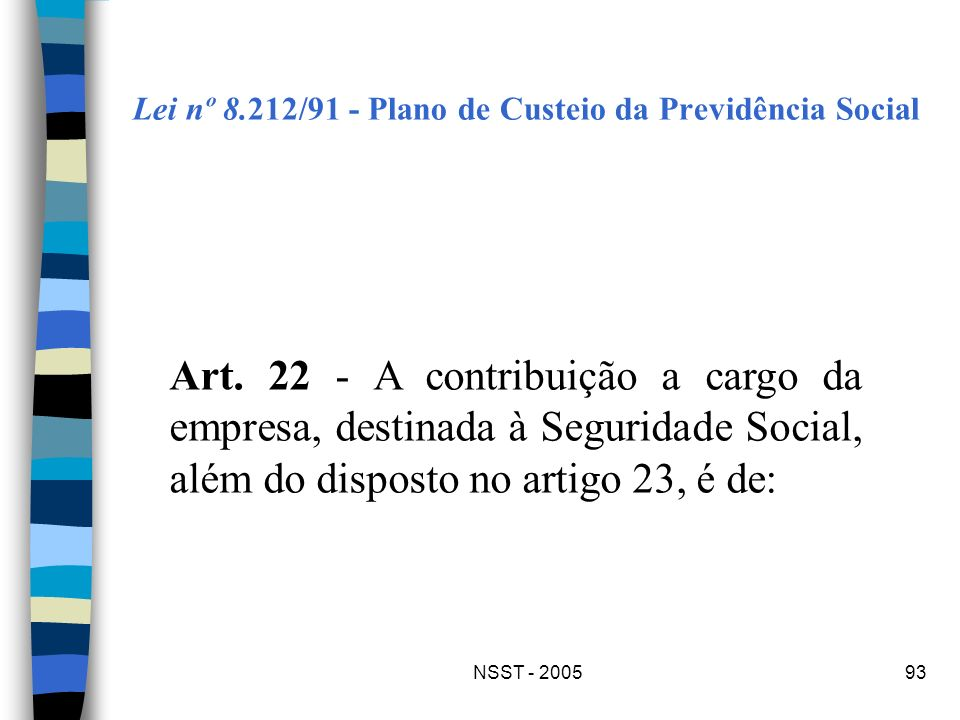 Lei nº 8.212/91 - Plano de Custeio da Previdência Social