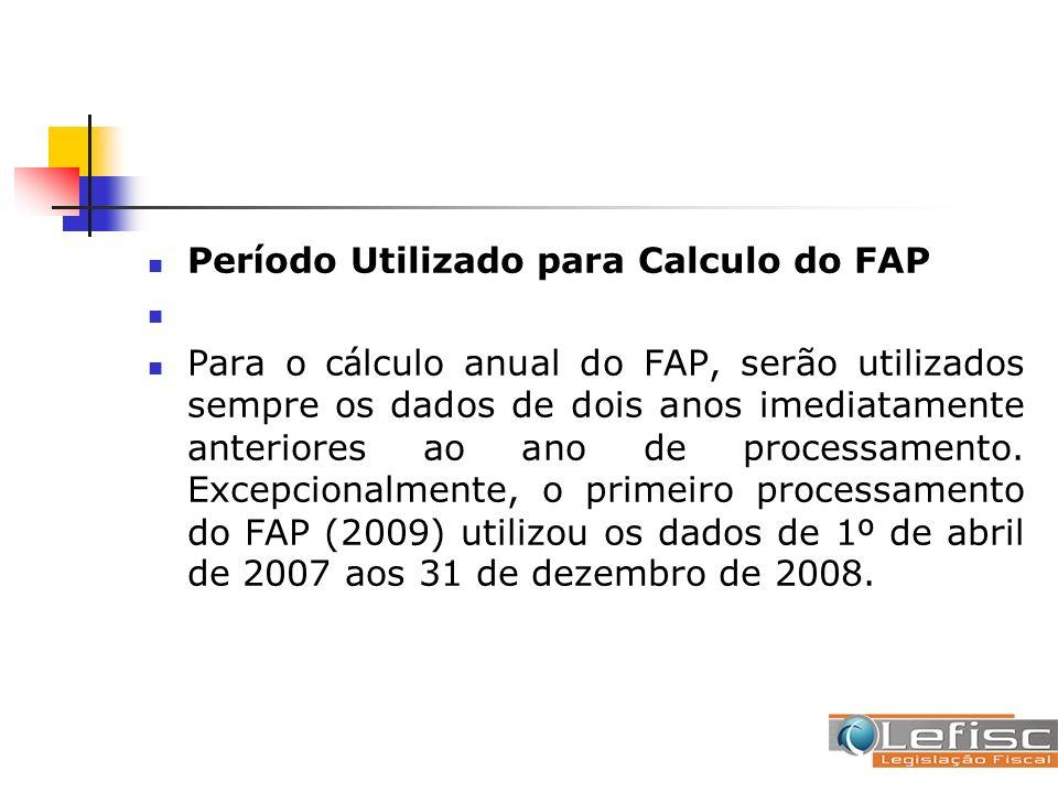 Período Utilizado para Calculo do FAP