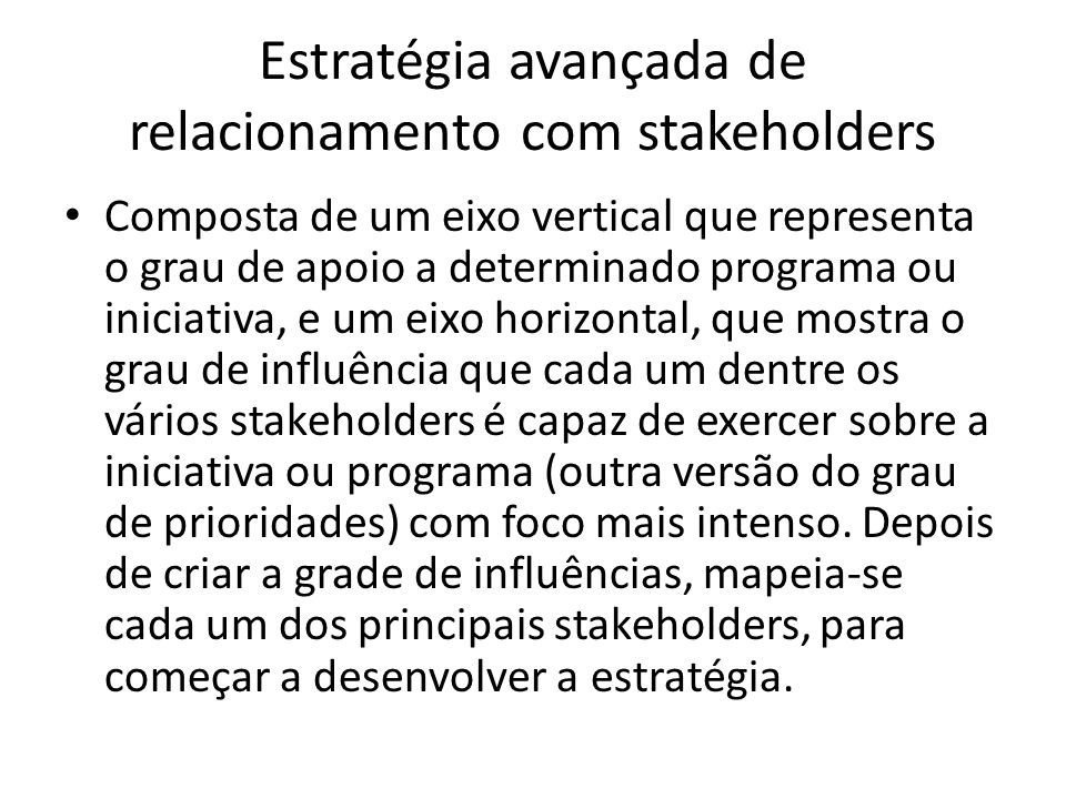 Estratégia avançada de relacionamento com stakeholders