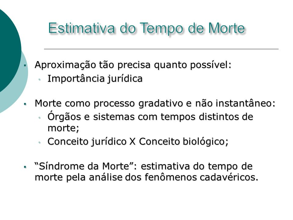 Estimativa do Tempo de Morte