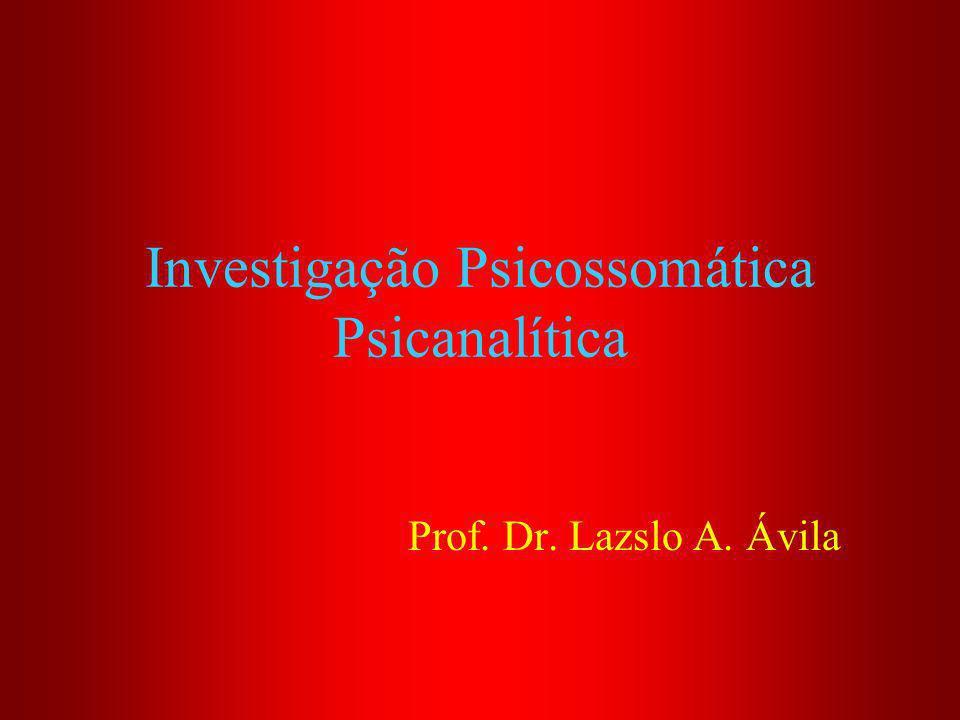 Investigação Psicossomática Psicanalítica