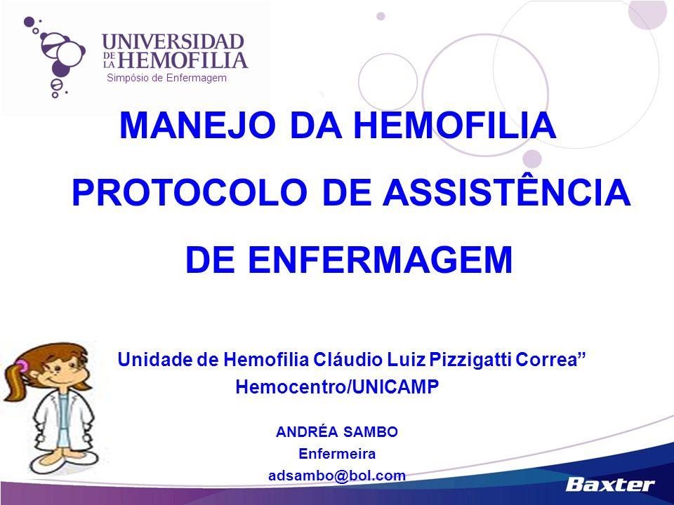 MANEJO DA HEMOFILIA PROTOCOLO DE ASSISTÊNCIA DE ENFERMAGEM