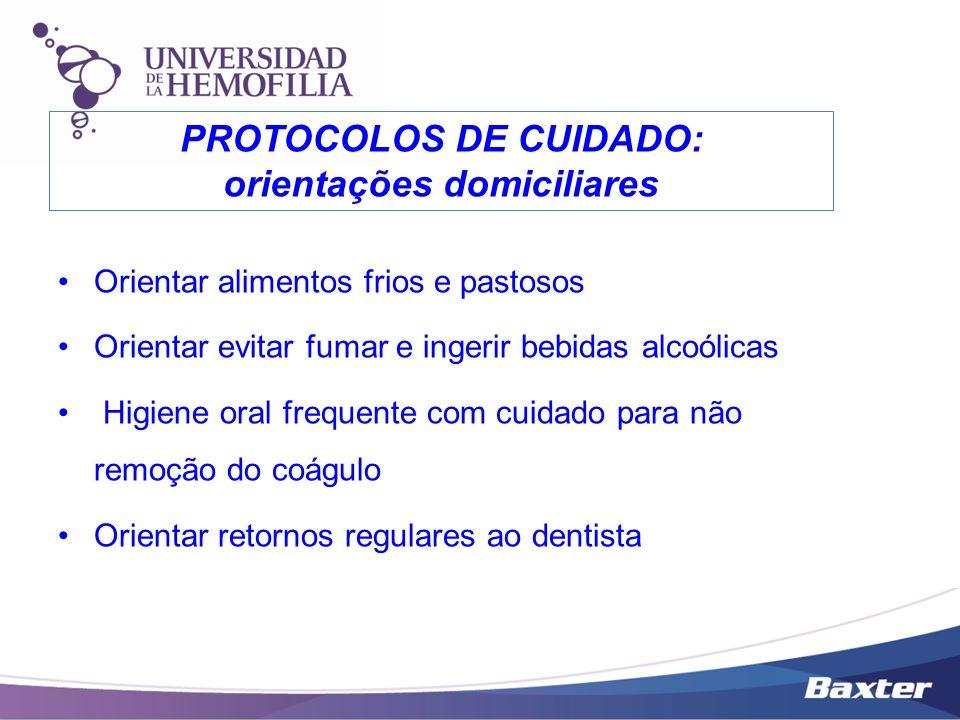 PROTOCOLOS DE CUIDADO: orientações domiciliares