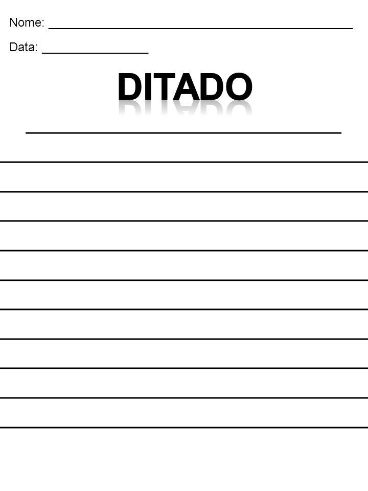 Ditado _______________________ _____________________________