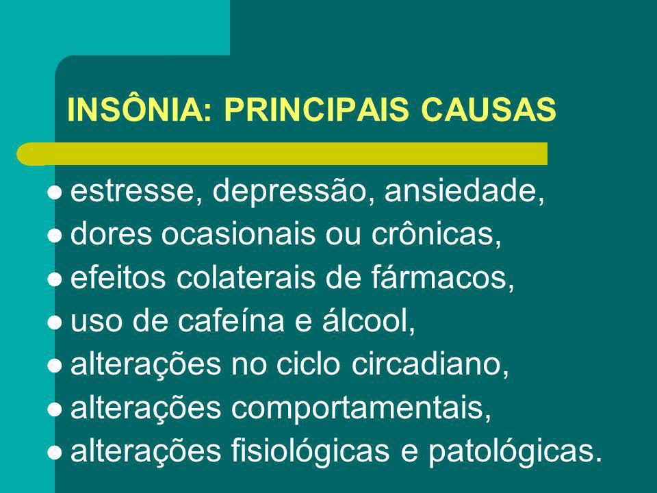 INSÔNIA: PRINCIPAIS CAUSAS