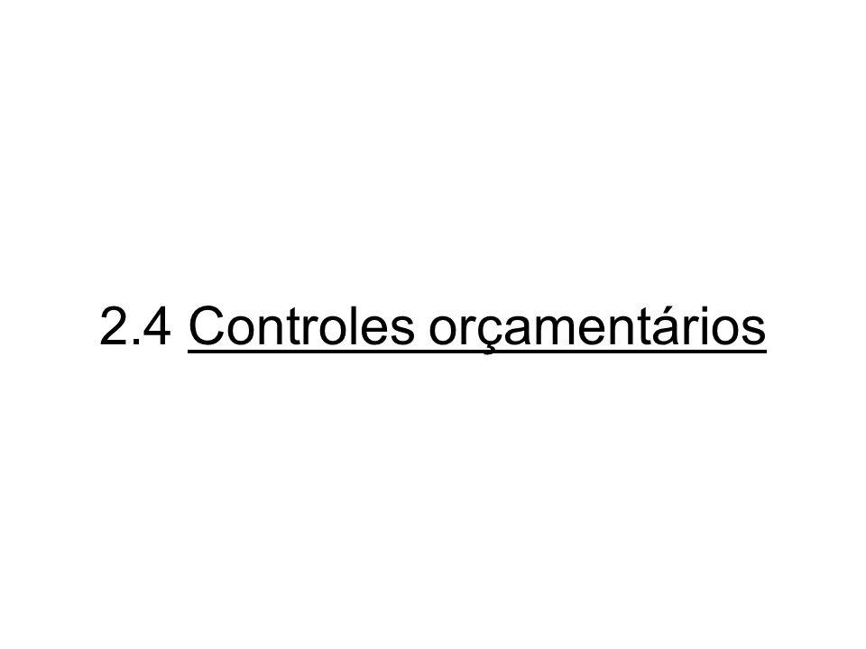 2.4 Controles orçamentários