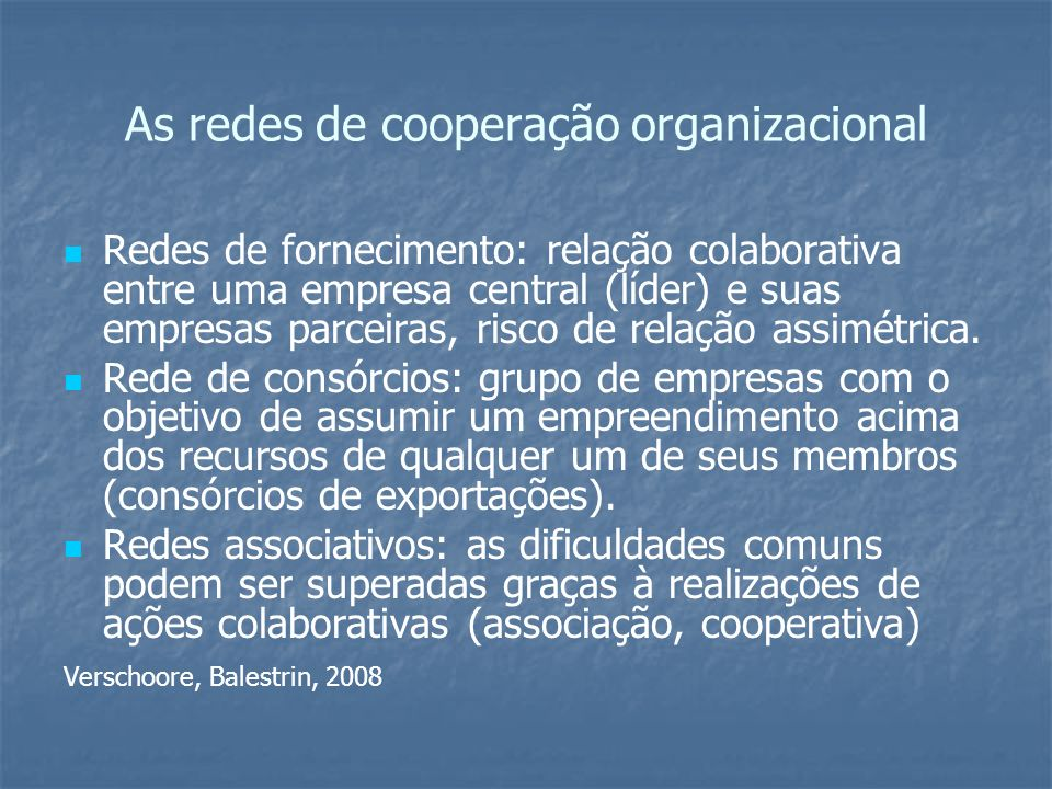 As redes de cooperação organizacional