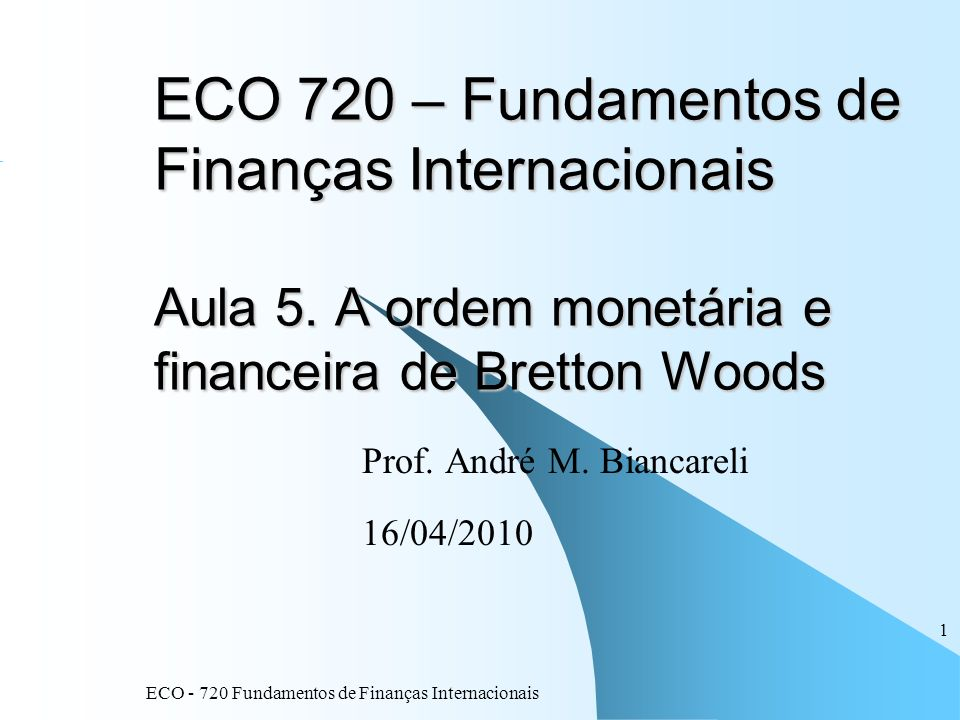 Prof. André M. Biancareli 16/04/2010
