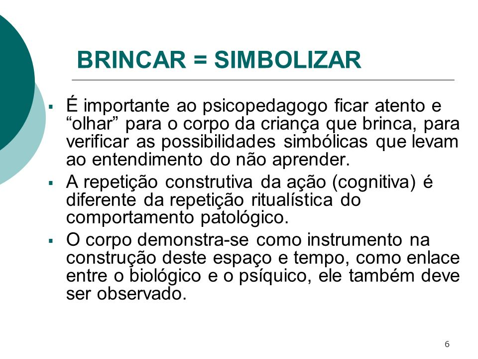 BRINCAR = SIMBOLIZAR