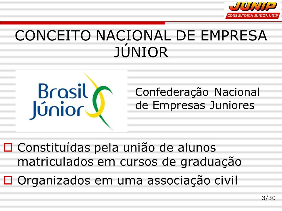 CONCEITO NACIONAL DE EMPRESA JÚNIOR