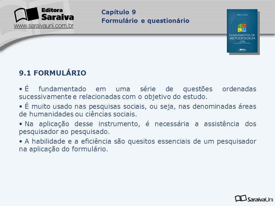 Capítulo 9 Formulário e questionário. 9.1 FORMULÁRIO.