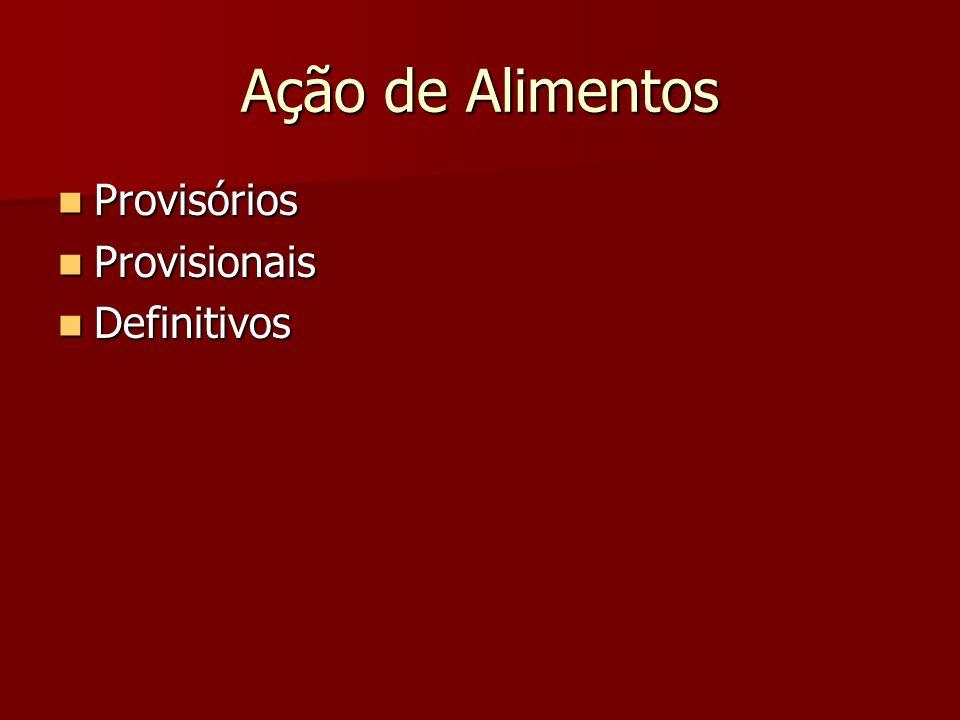 Ação de Alimentos Provisórios Provisionais Definitivos