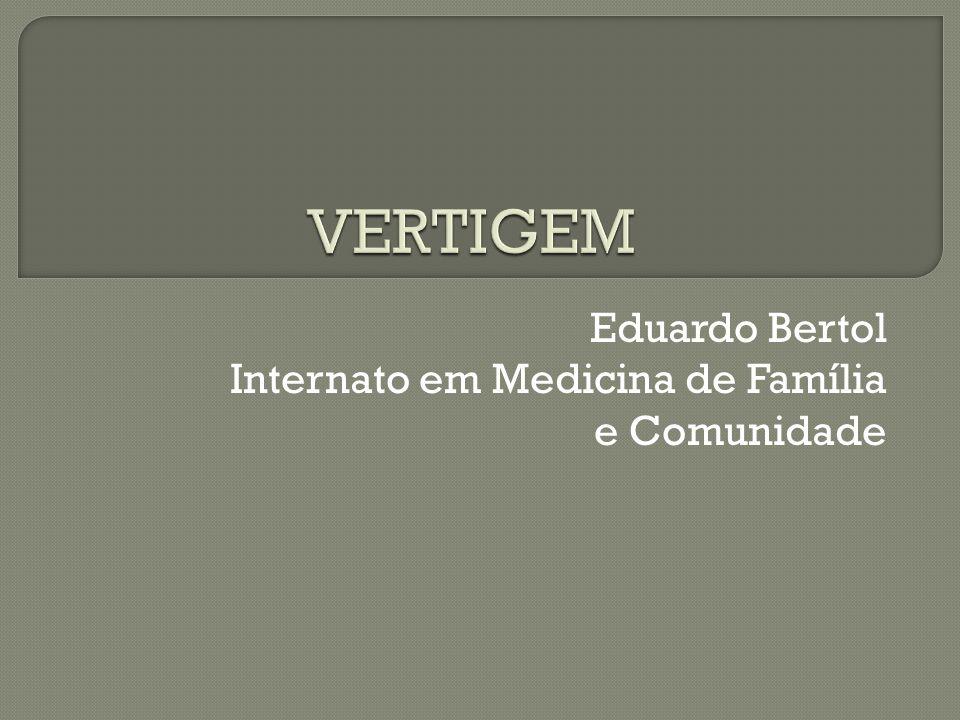 Eduardo Bertol Internato em Medicina de Família e Comunidade