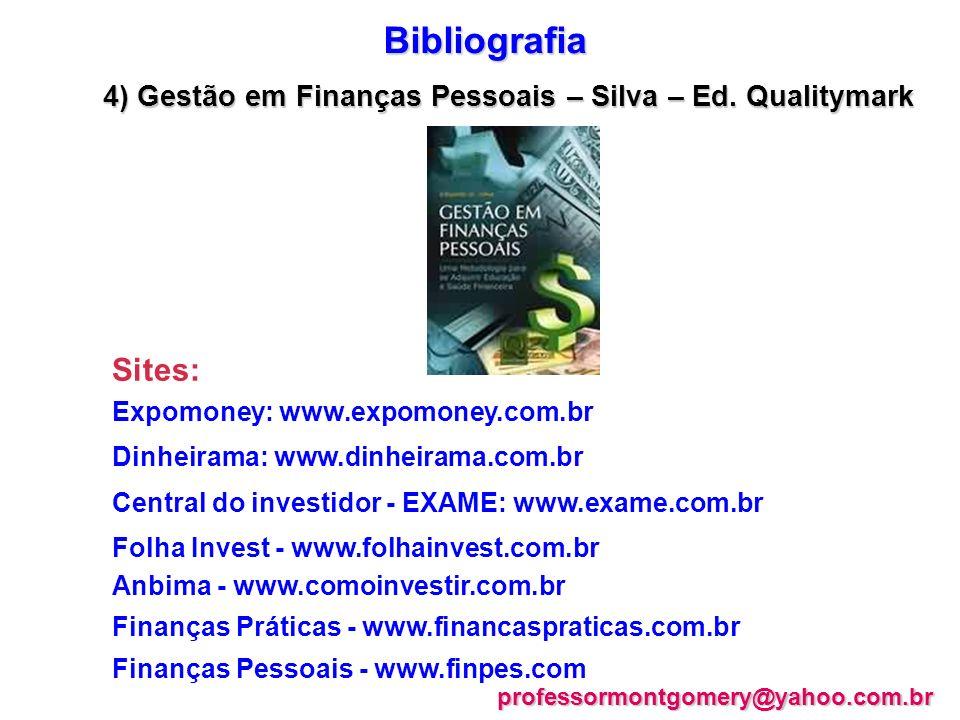 4) Gestão em Finanças Pessoais – Silva – Ed. Qualitymark