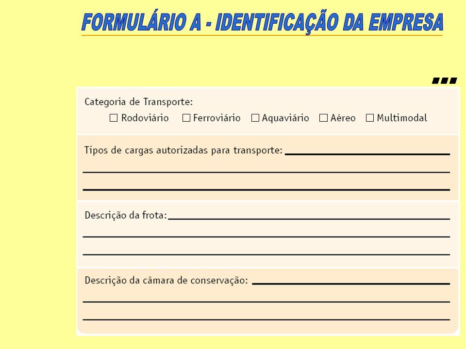 ... FORMULÁRIO A - IDENTIFICAÇÃO DA EMPRESA