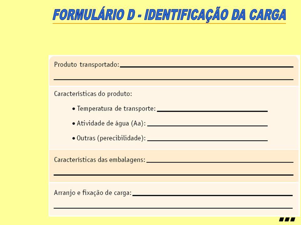 ... FORMULÁRIO D - IDENTIFICAÇÃO DA CARGA