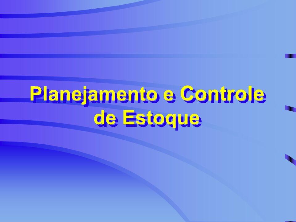 Planejamento e Controle de Estoque