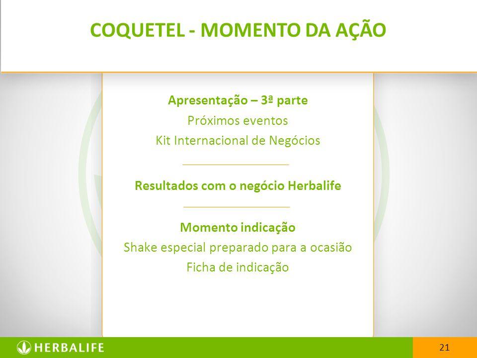 COQUETEL - MOMENTO DA AÇÃO