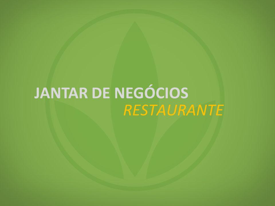 JANTAR DE NEGÓCIOS Restaurante