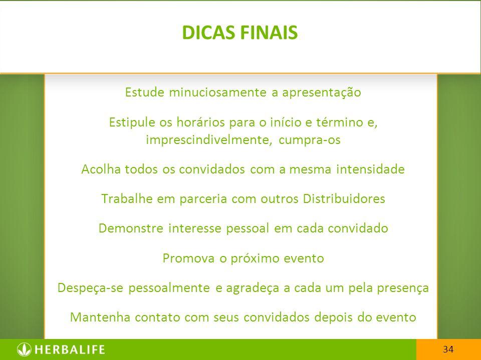 DICAS FINAIS Estude minuciosamente a apresentação