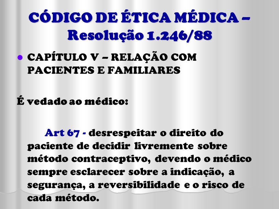 CÓDIGO DE ÉTICA MÉDICA –Resolução 1.246/88