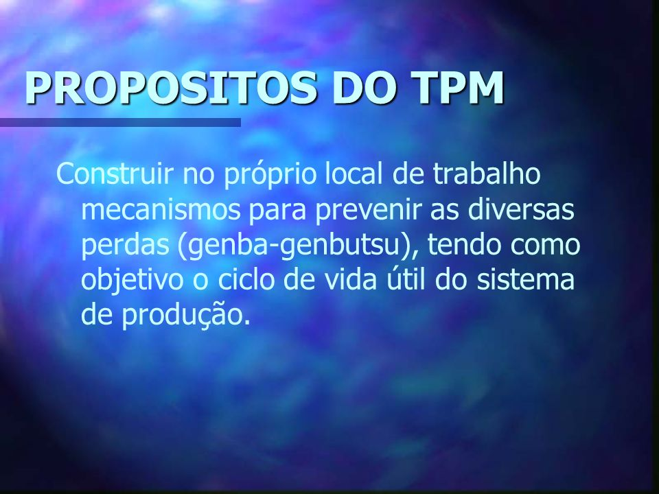 PROPOSITOS DO TPM