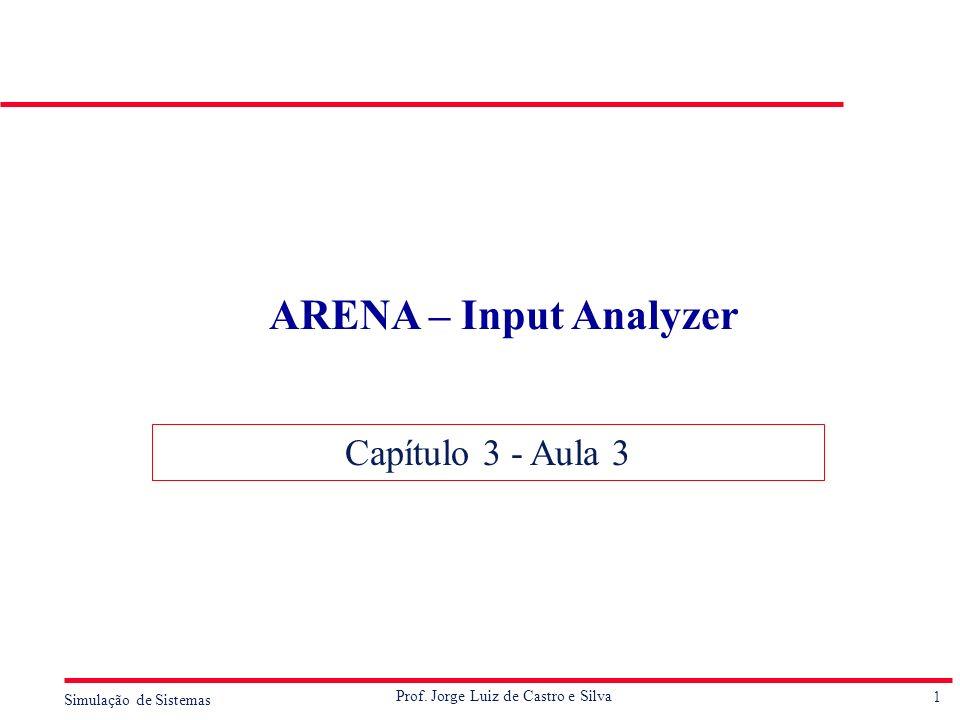 ARENA – Input Analyzer Capítulo 3 - Aula 3