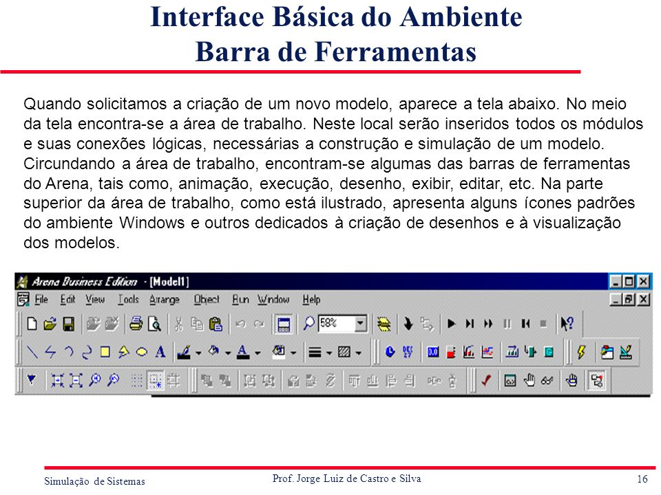 Interface Básica do Ambiente Barra de Ferramentas