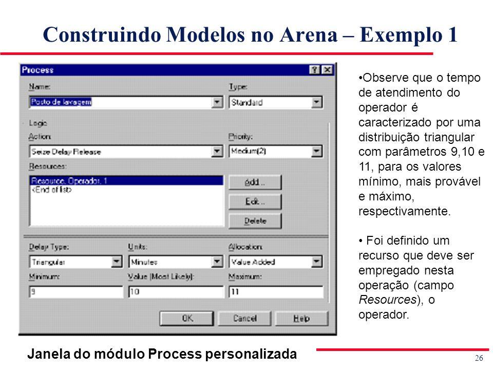Construindo Modelos no Arena – Exemplo 1