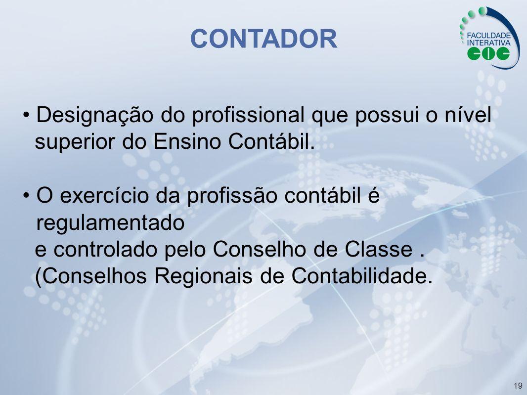 CONTADOR • Designação do profissional que possui o nível