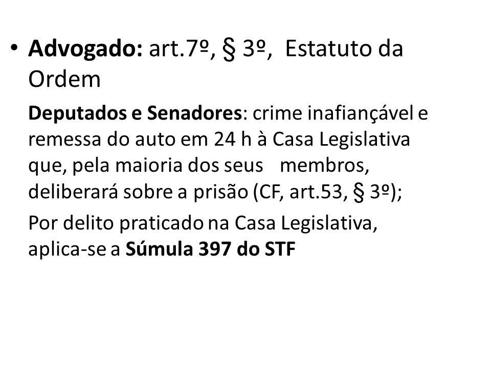 Advogado: art.7º, § 3º, Estatuto da Ordem