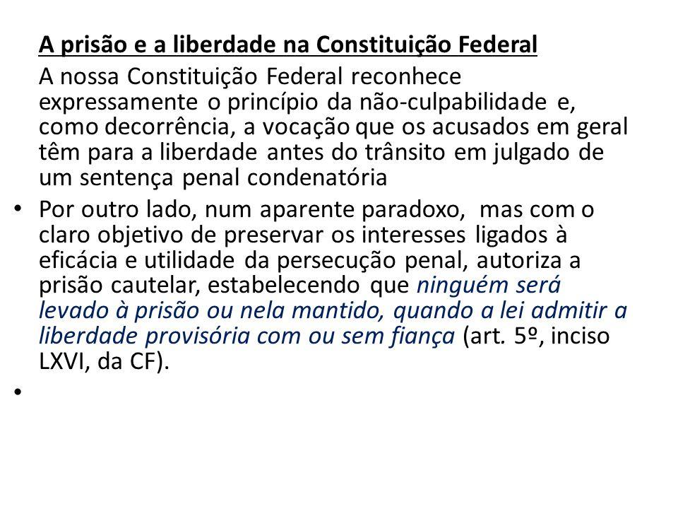 A prisão e a liberdade na Constituição Federal