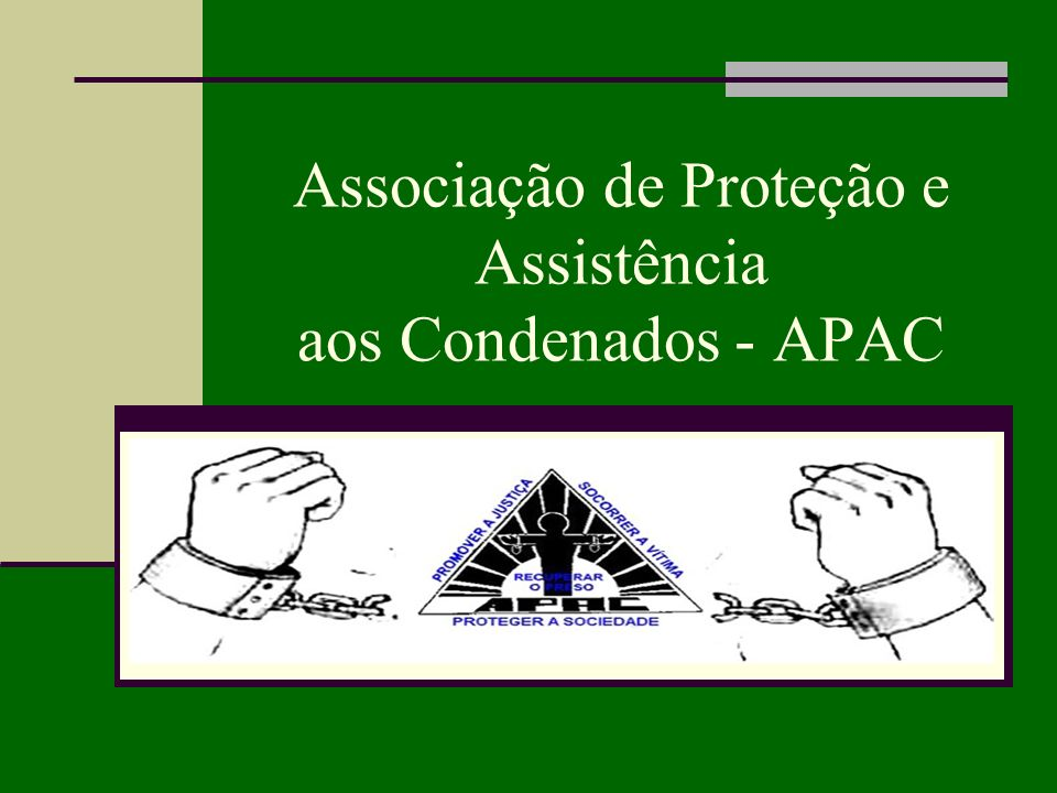 Associação de Proteção e Assistência aos Condenados - APAC