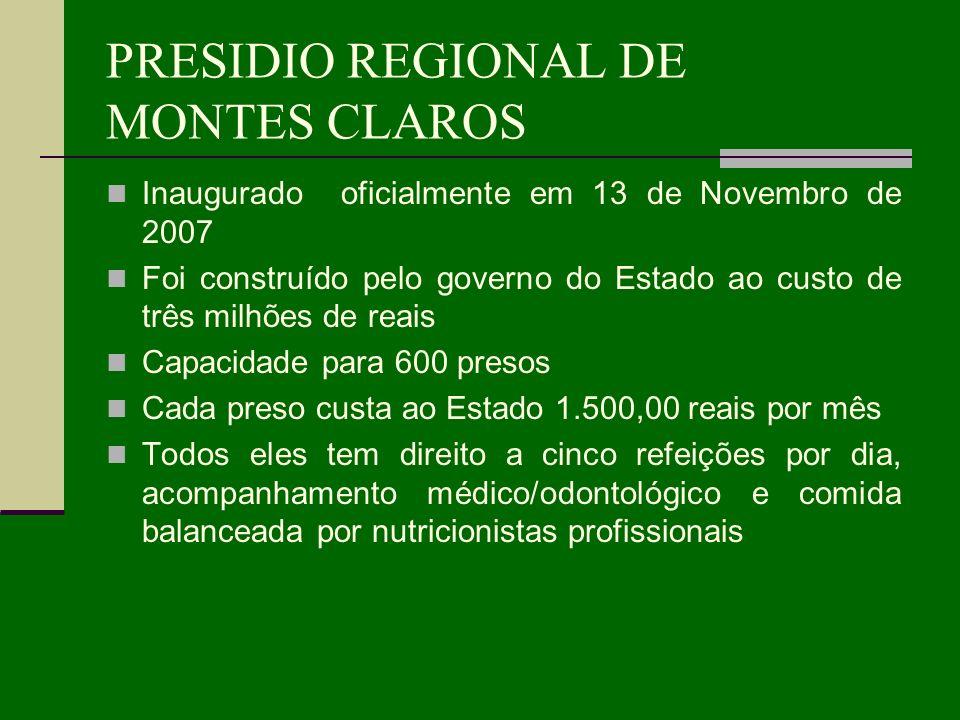 PRESIDIO REGIONAL DE MONTES CLAROS