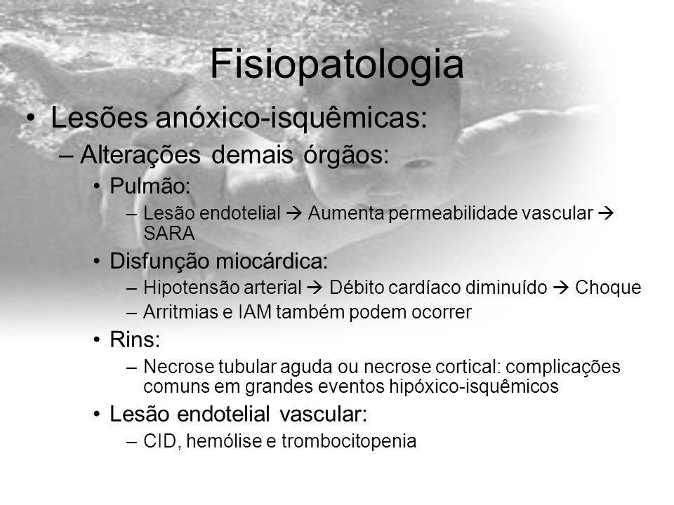 Fisiopatologia Lesões anóxico-isquêmicas: Alterações demais órgãos: