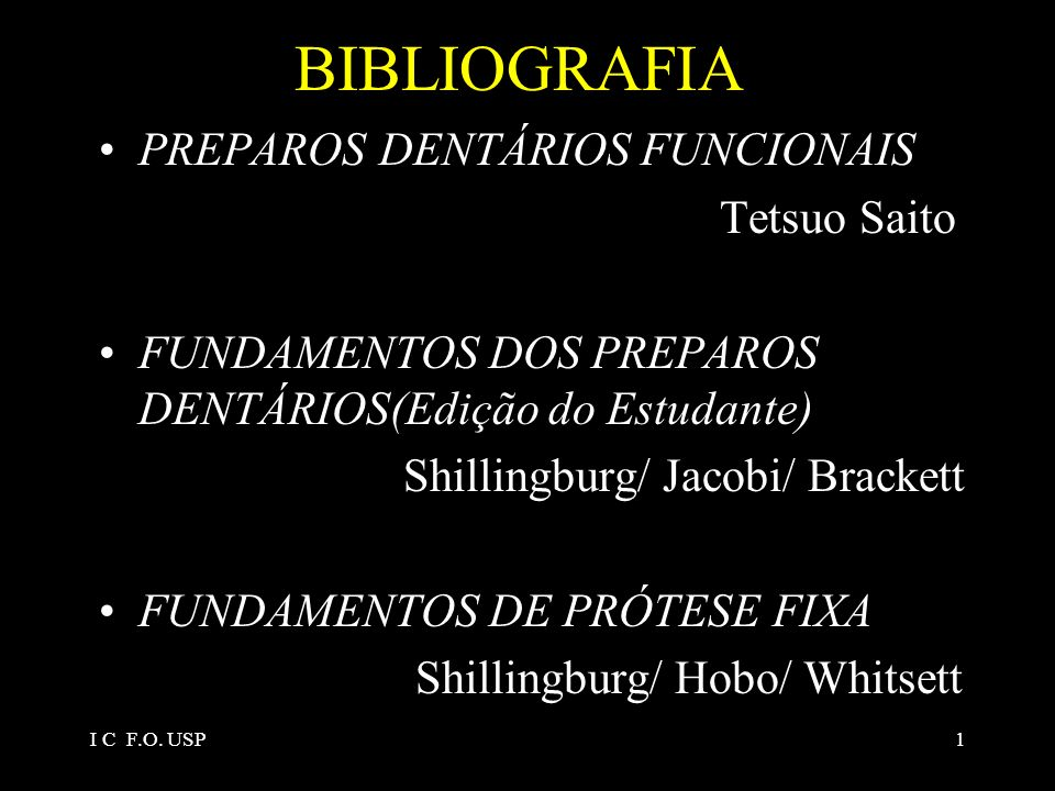 BIBLIOGRAFIA PREPAROS DENTÁRIOS FUNCIONAIS Tetsuo Saito